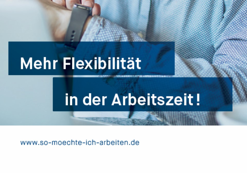 so m chte ich arbeiten mehr flexibilit t bei der arbeitszeitgestaltung bayerische. Black Bedroom Furniture Sets. Home Design Ideas